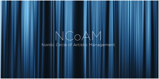 OPEN CALL! Nordic Circle Of Artistic Management.